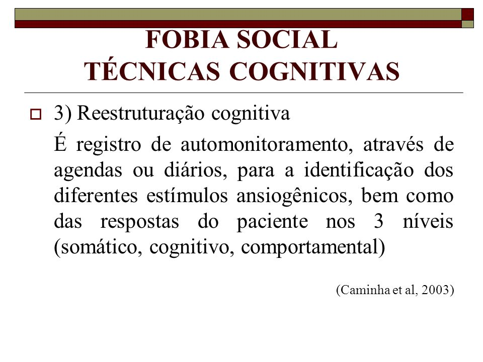 FOBIA SOCIAL TÉCNICAS COGNITIVAS