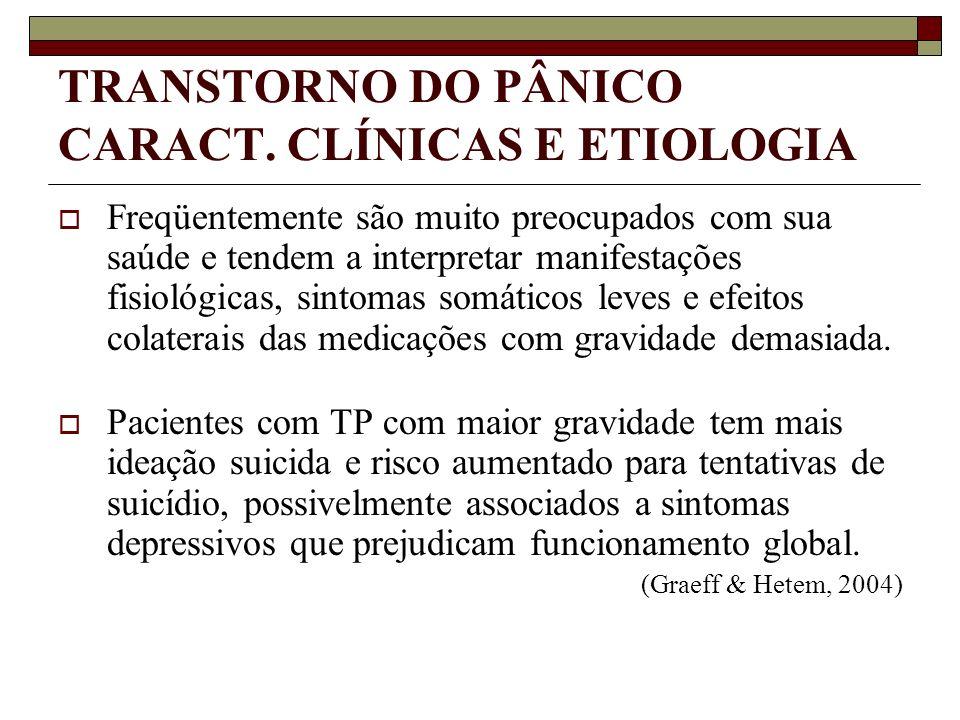 TRANSTORNO DO PÂNICO CARACT. CLÍNICAS E ETIOLOGIA