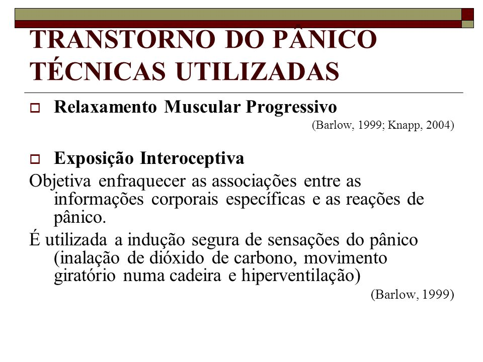 TRANSTORNO DO PÂNICO TÉCNICAS UTILIZADAS