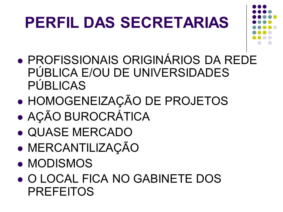 PERFIL DAS SECRETARIAS