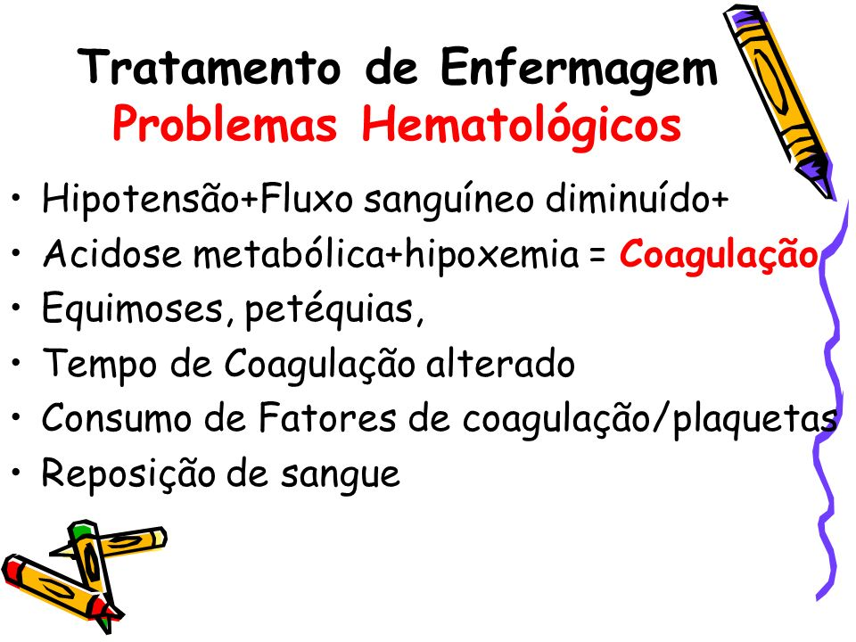 Tratamento de Enfermagem Problemas Hematológicos