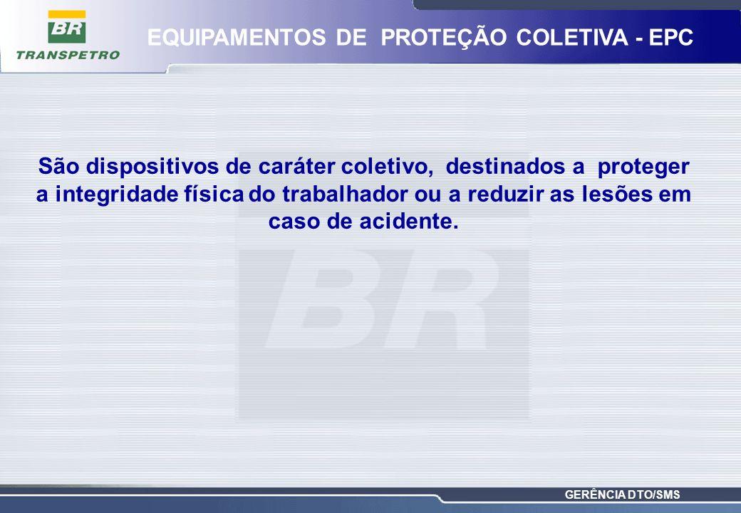EQUIPAMENTOS DE PROTEÇÃO COLETIVA - EPC