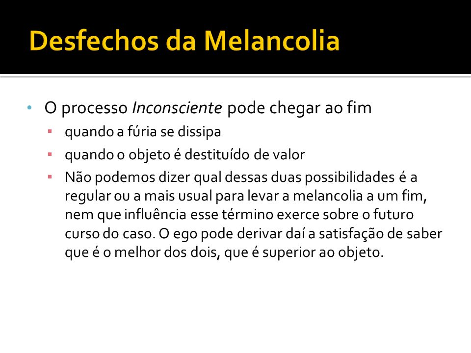 Desfechos da Melancolia
