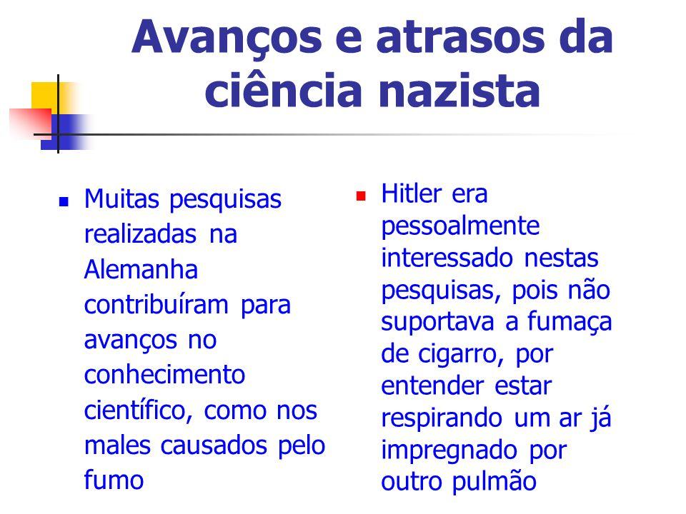 Avanços e atrasos da ciência nazista