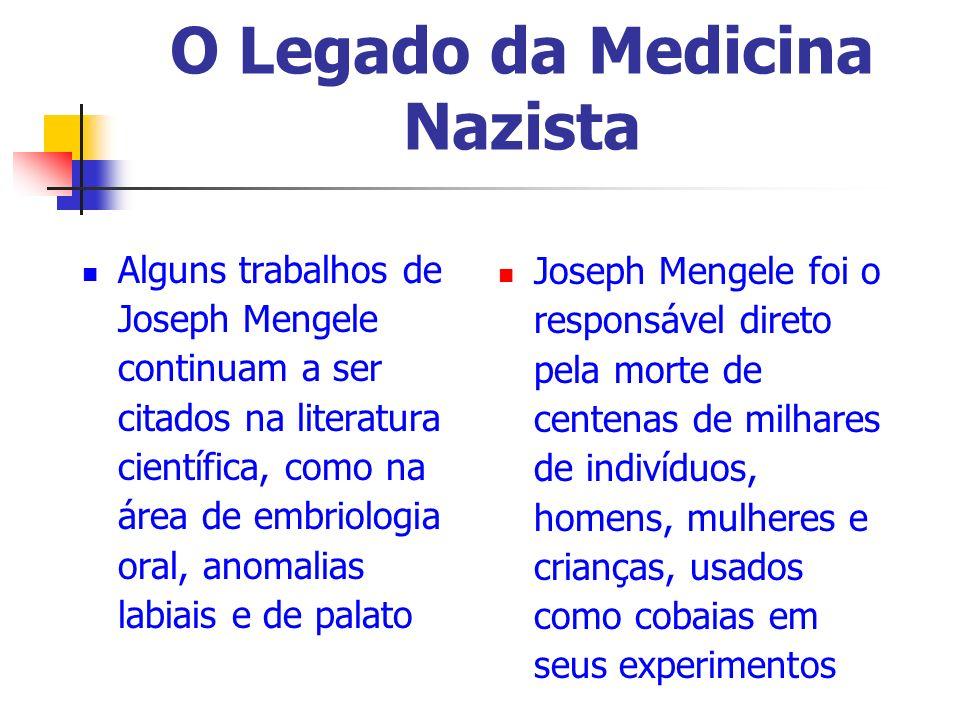 O Legado da Medicina Nazista