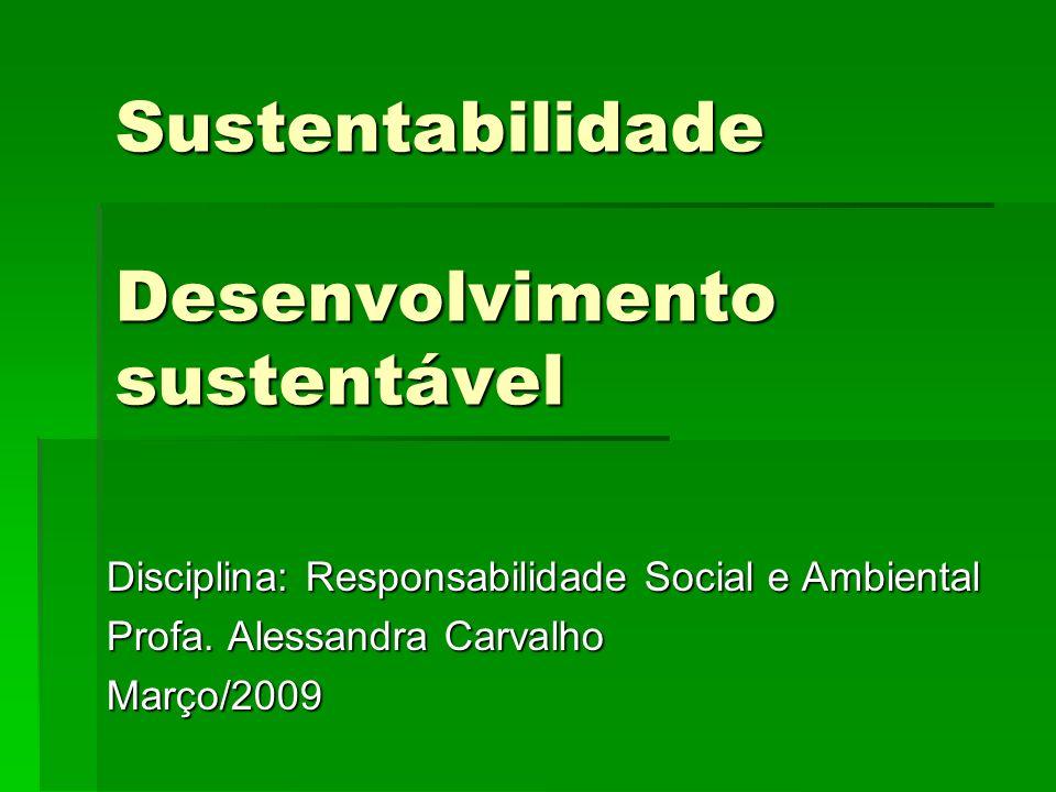 Sustentabilidade Desenvolvimento sustentável
