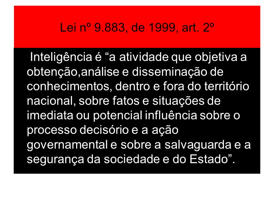 Lei nº 9.883, de 1999, art. 2º