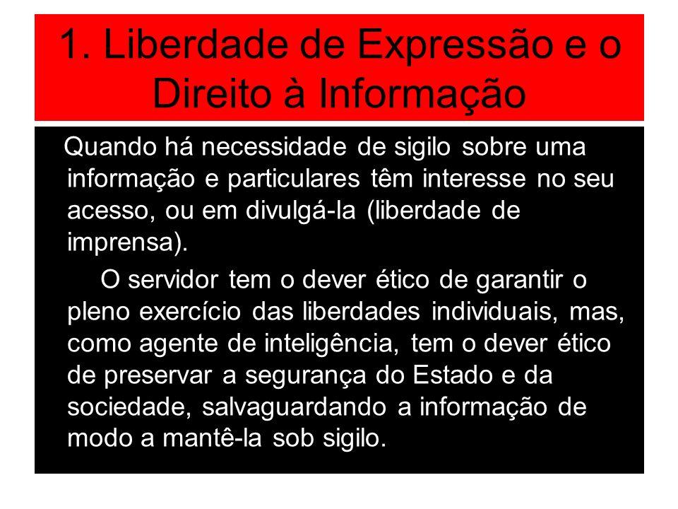 1. Liberdade de Expressão e o Direito à Informação