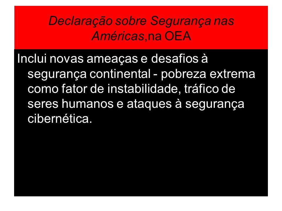 Declaração sobre Segurança nas Américas,na OEA