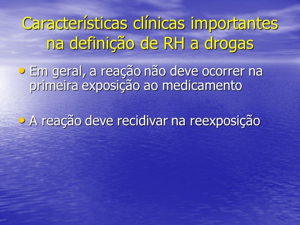 Características clínicas importantes na definição de RH a drogas