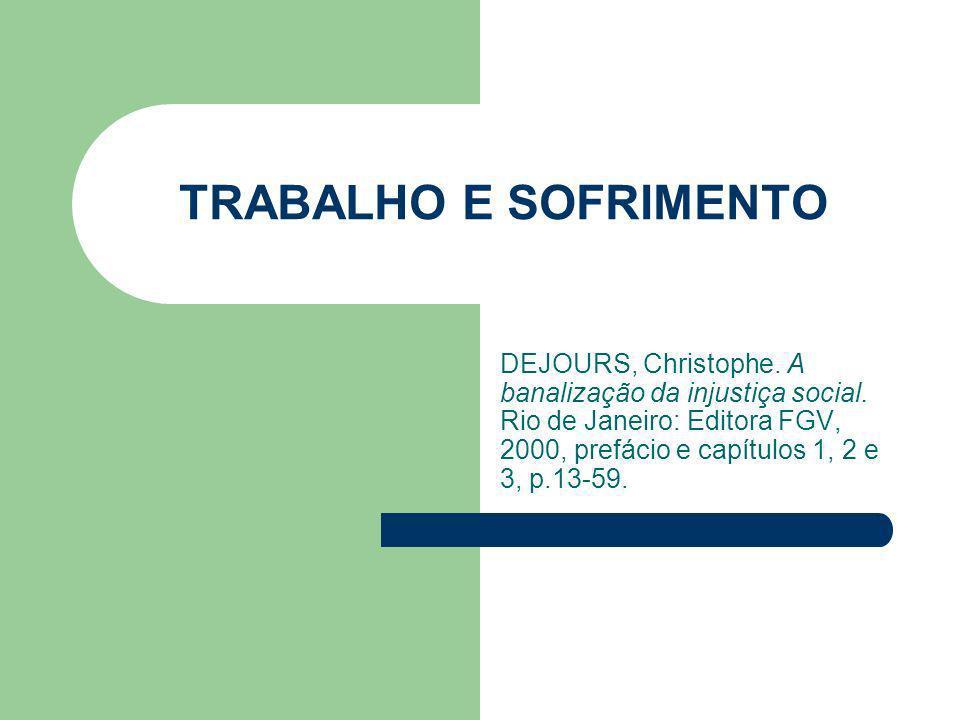 TRABALHO E SOFRIMENTO