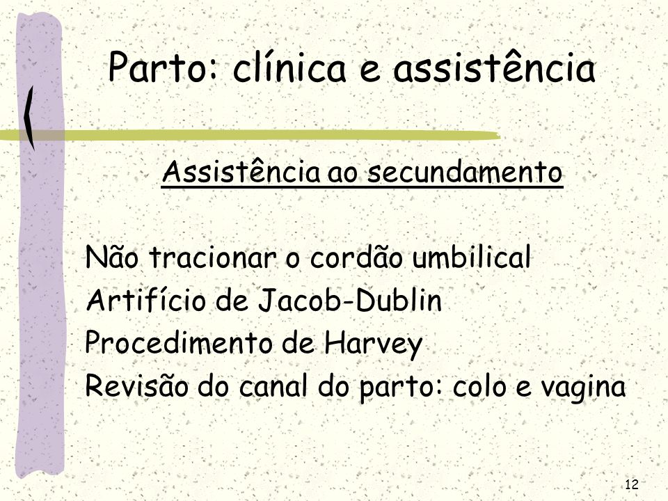 Parto: clínica e assistência