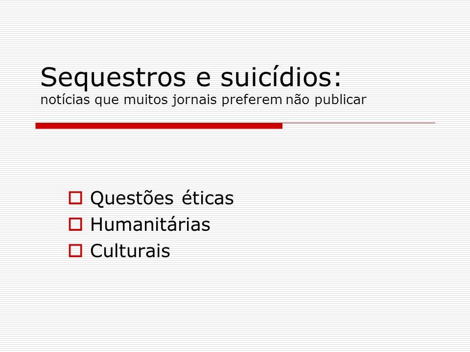 Questões éticas Humanitárias Culturais