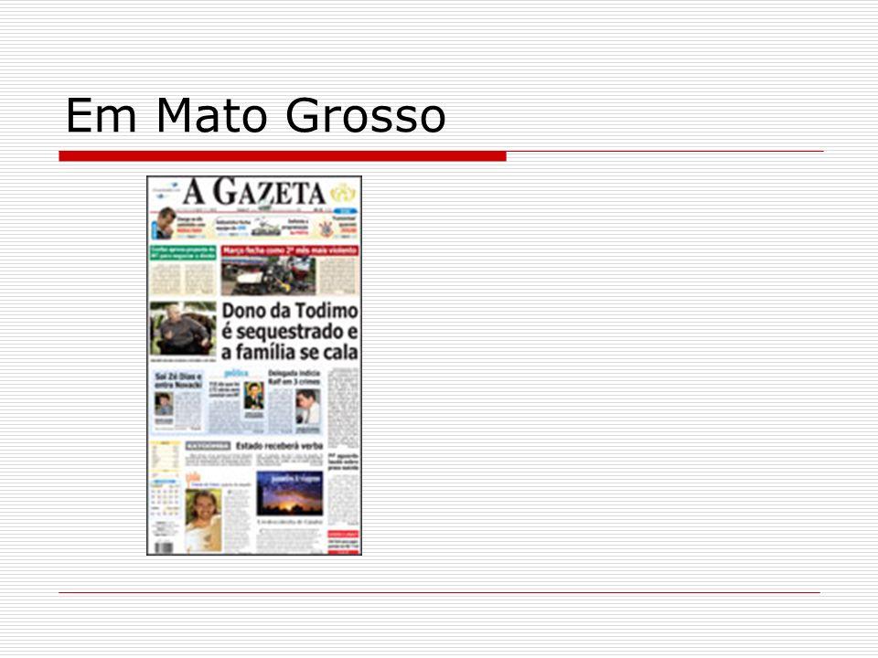 Em Mato Grosso