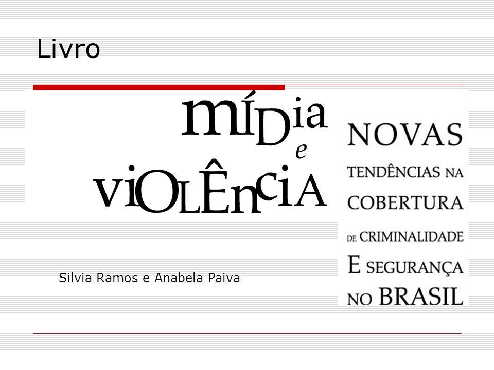 Livro Silvia Ramos e Anabela Paiva