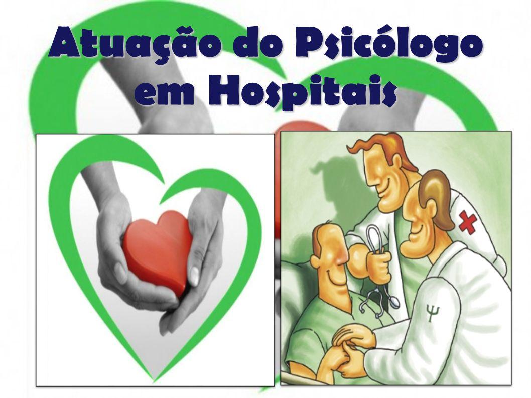 Atuação do Psicólogo em Hospitais