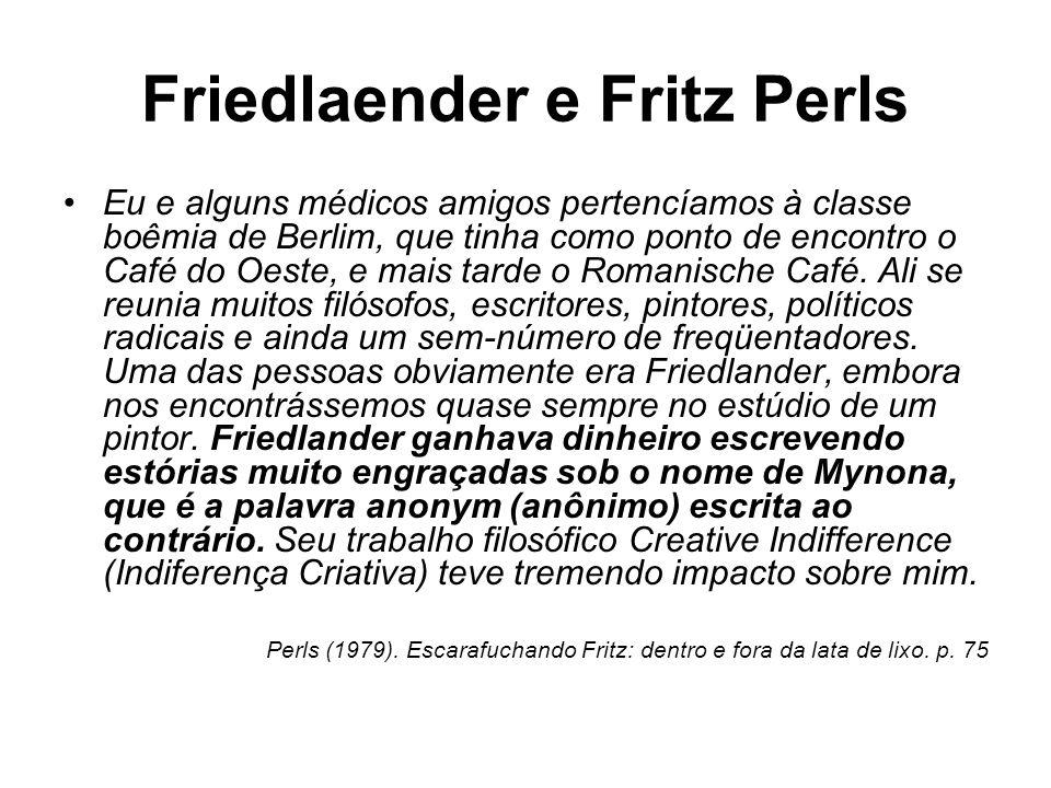 Friedlaender e Fritz Perls
