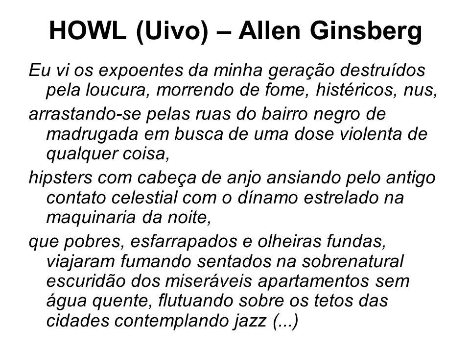 HOWL (Uivo) – Allen Ginsberg