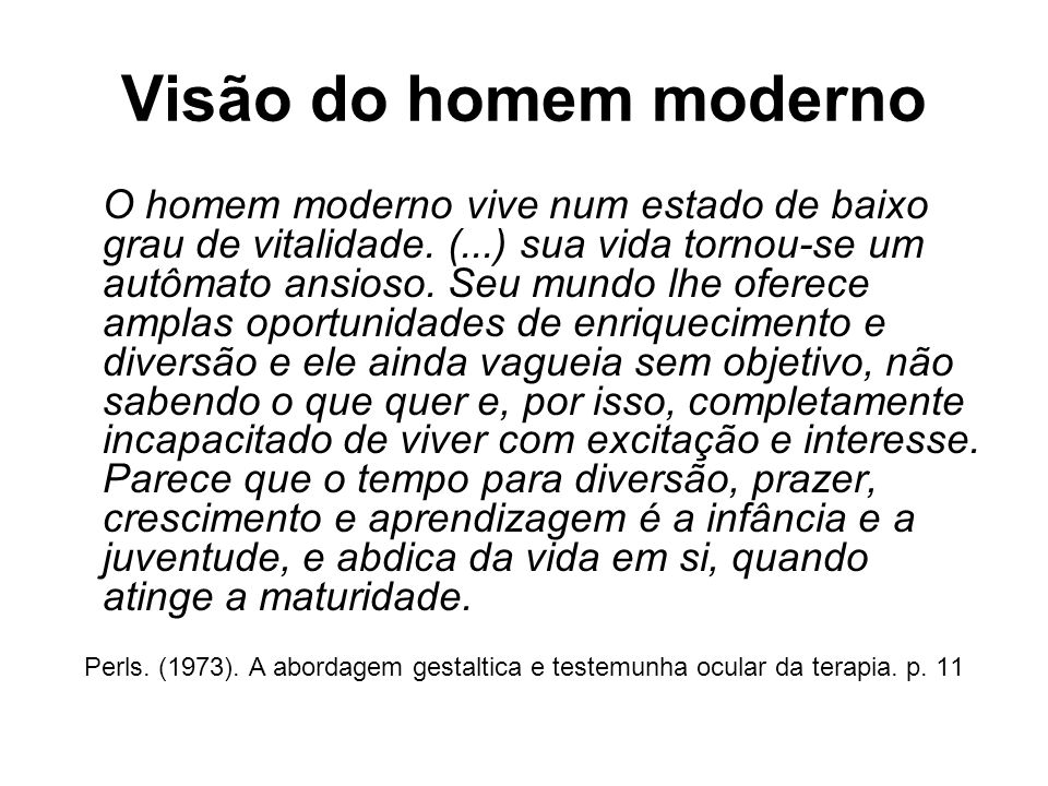 Visão do homem moderno