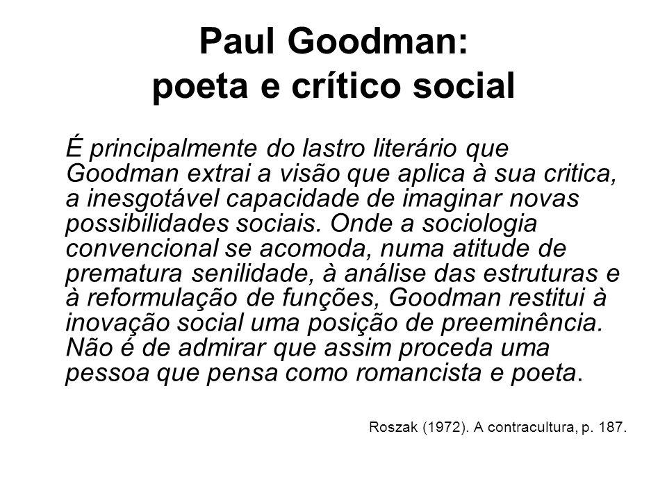 Paul Goodman: poeta e crítico social