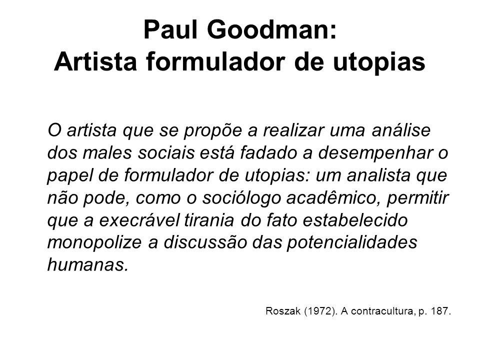 Paul Goodman: Artista formulador de utopias
