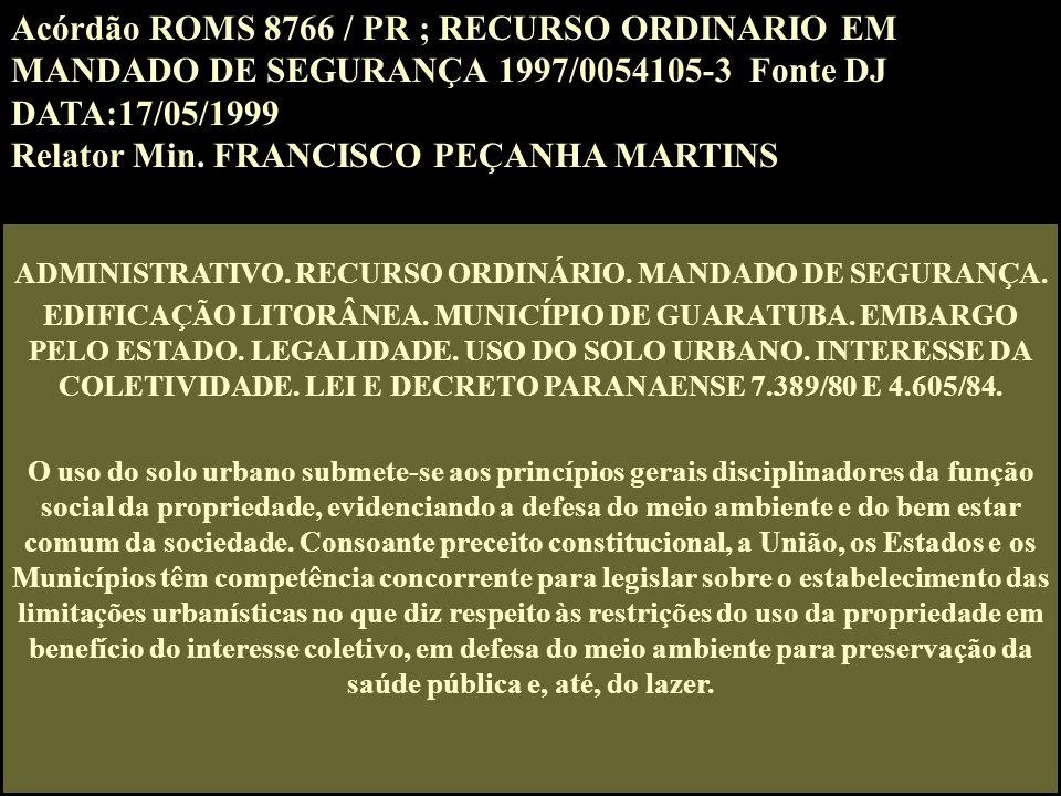 ADMINISTRATIVO. RECURSO ORDINÁRIO. MANDADO DE SEGURANÇA.