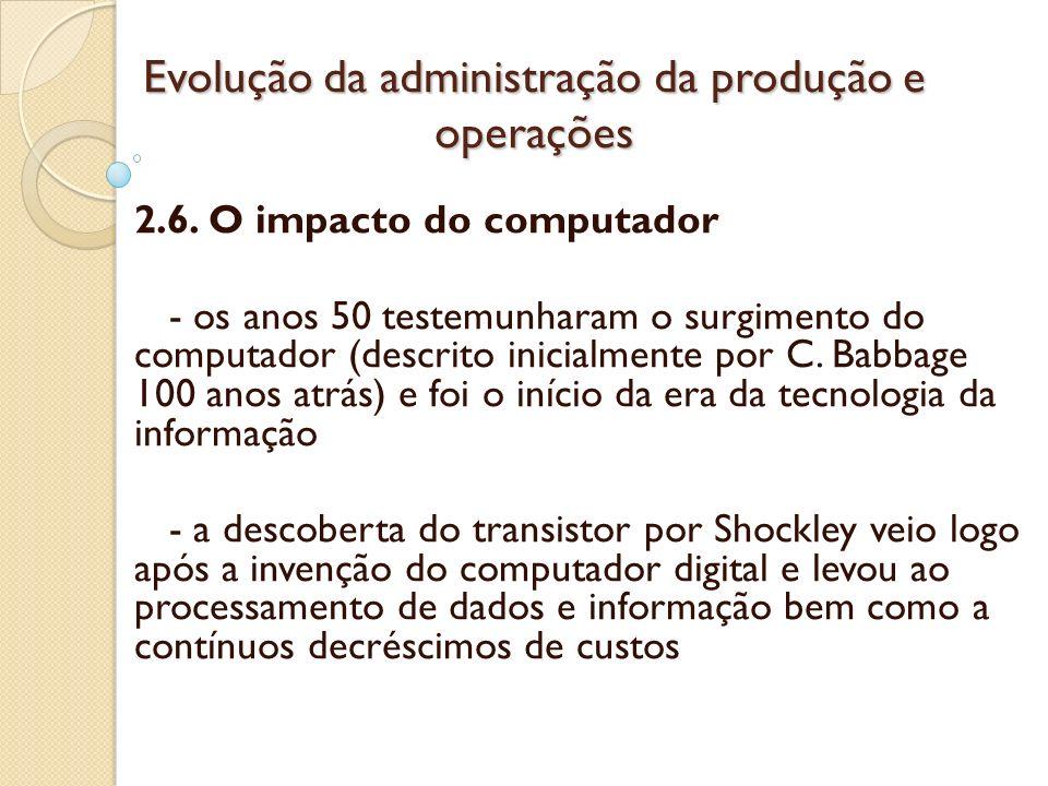 Evolução da administração da produção e operações