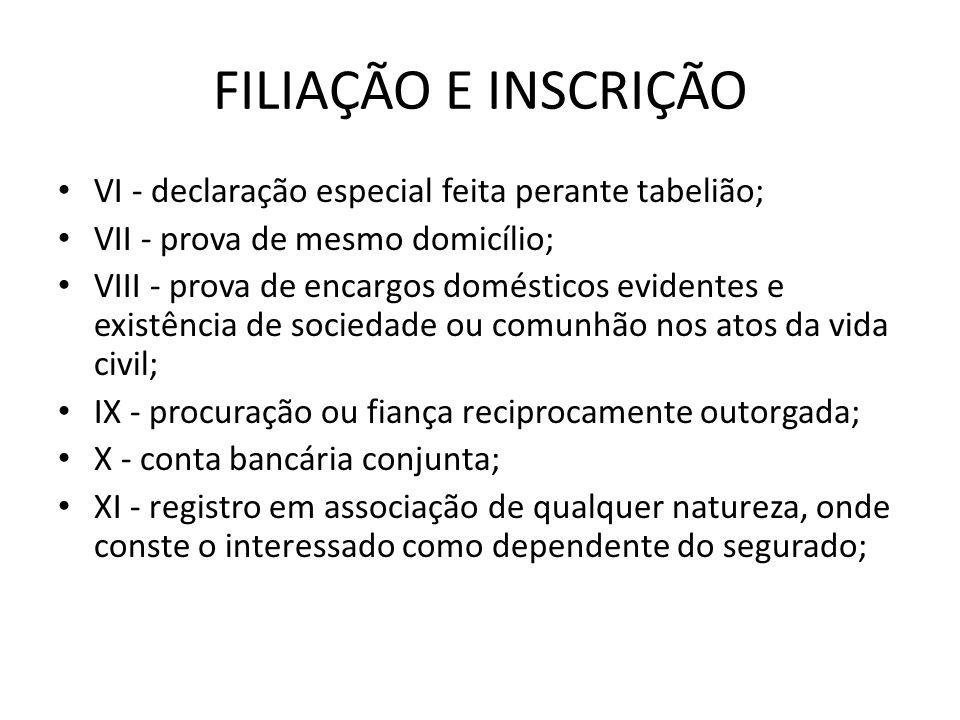 FILIAÇÃO E INSCRIÇÃO VI - declaração especial feita perante tabelião;