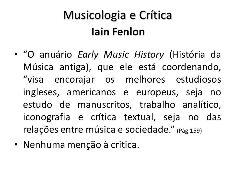 Musicologia e Crítica Iain Fenlon