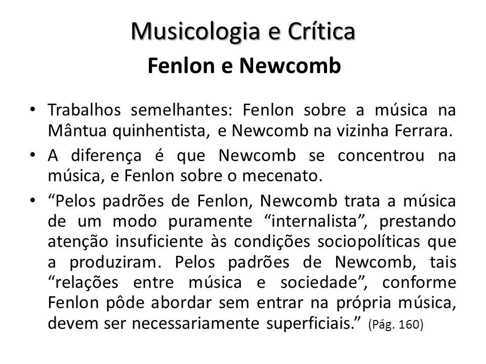 Musicologia e Crítica Fenlon e Newcomb