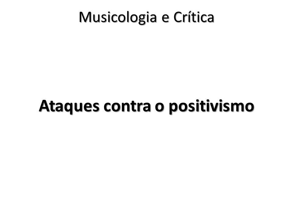 Ataques contra o positivismo