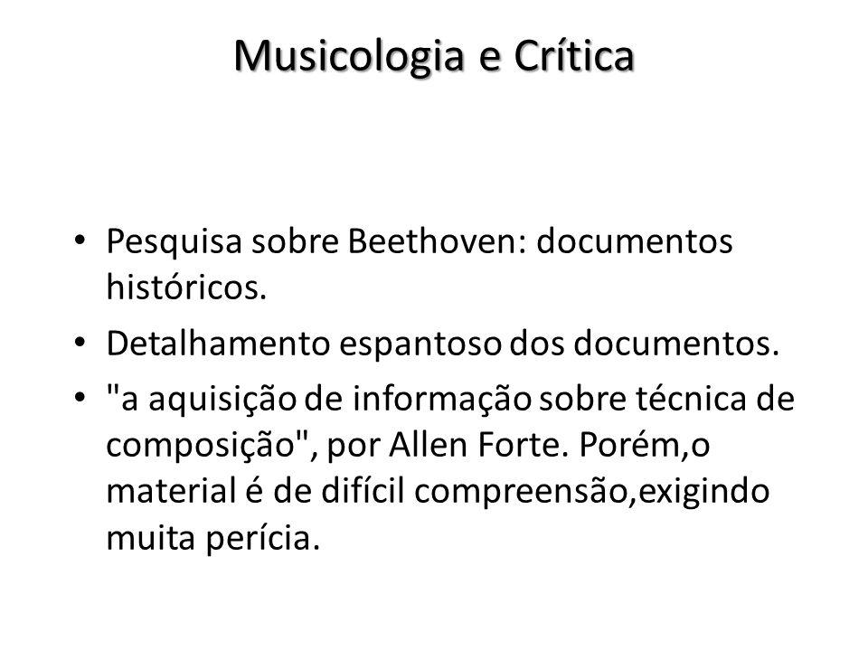 Musicologia e Crítica Pesquisa sobre Beethoven: documentos históricos.
