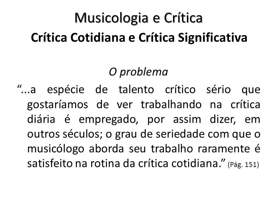Crítica Cotidiana e Crítica Significativa