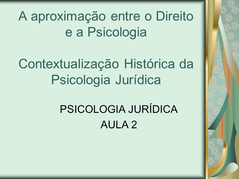 PSICOLOGIA JURÍDICA AULA 2