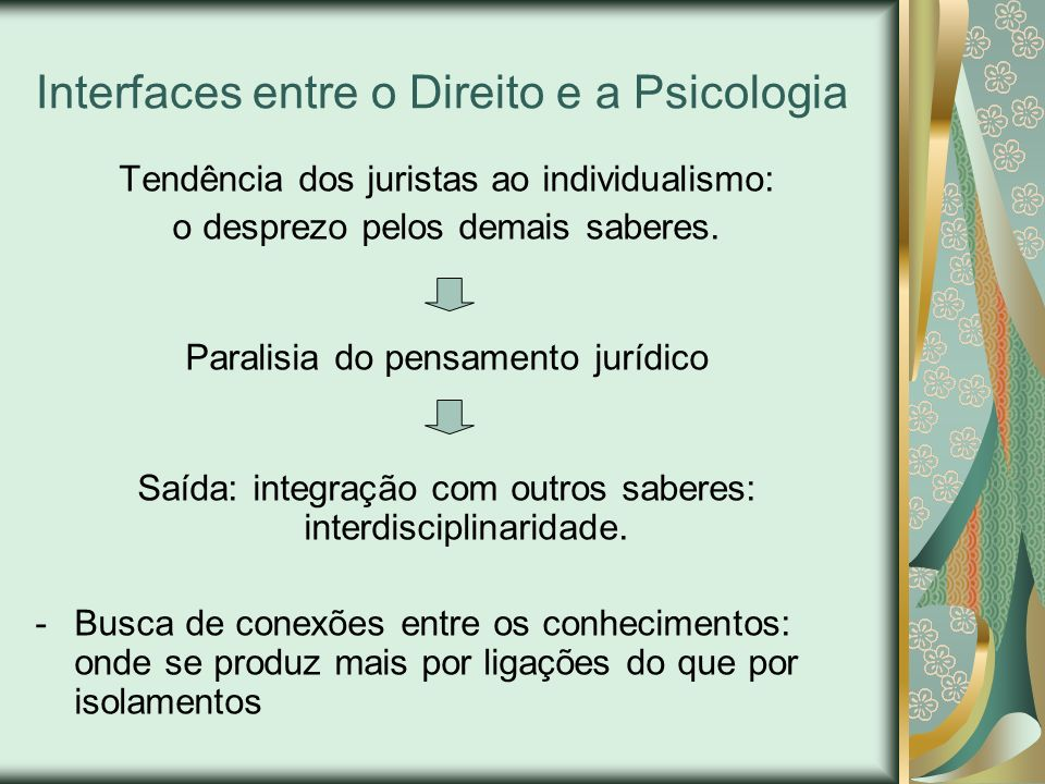 Interfaces entre o Direito e a Psicologia