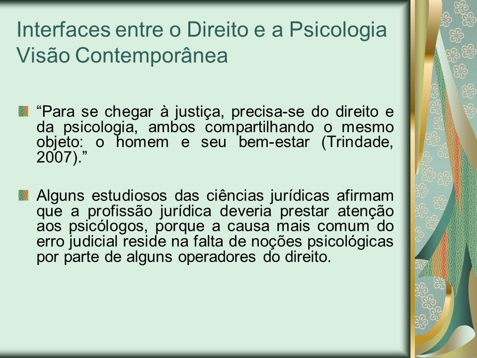 Interfaces entre o Direito e a Psicologia Visão Contemporânea