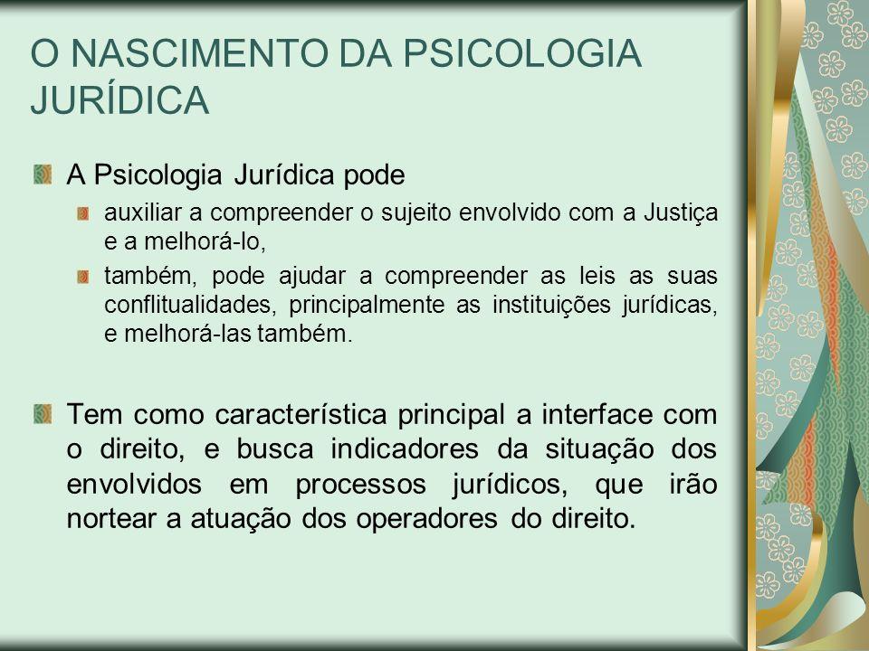 O NASCIMENTO DA PSICOLOGIA JURÍDICA