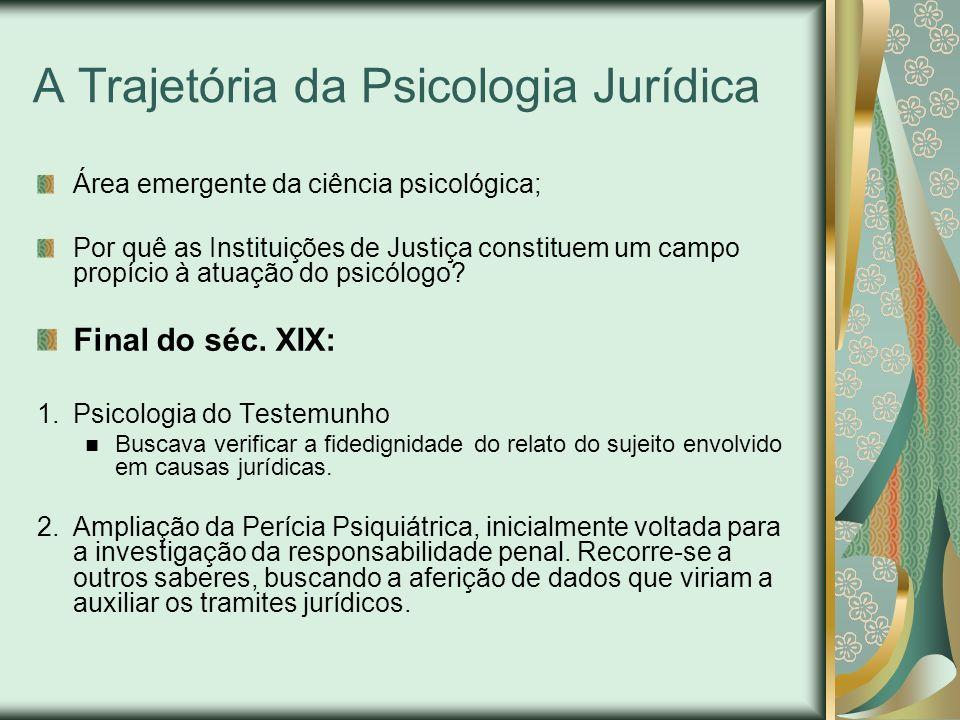 A Trajetória da Psicologia Jurídica