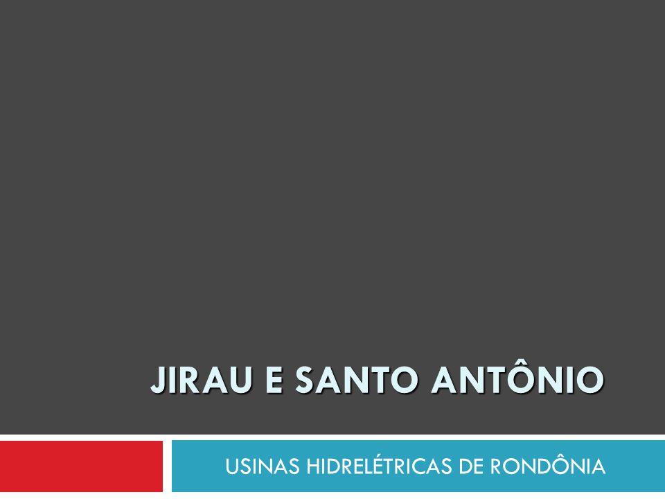 USINAS HIDRELÉTRICAS DE RONDÔNIA