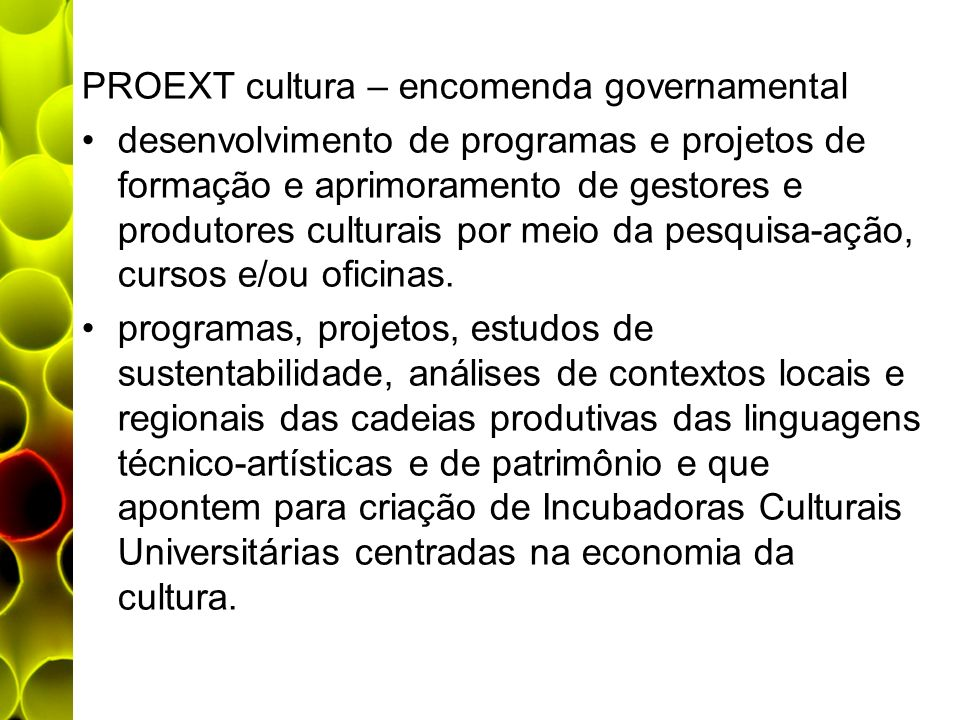 PROEXT cultura – encomenda governamental