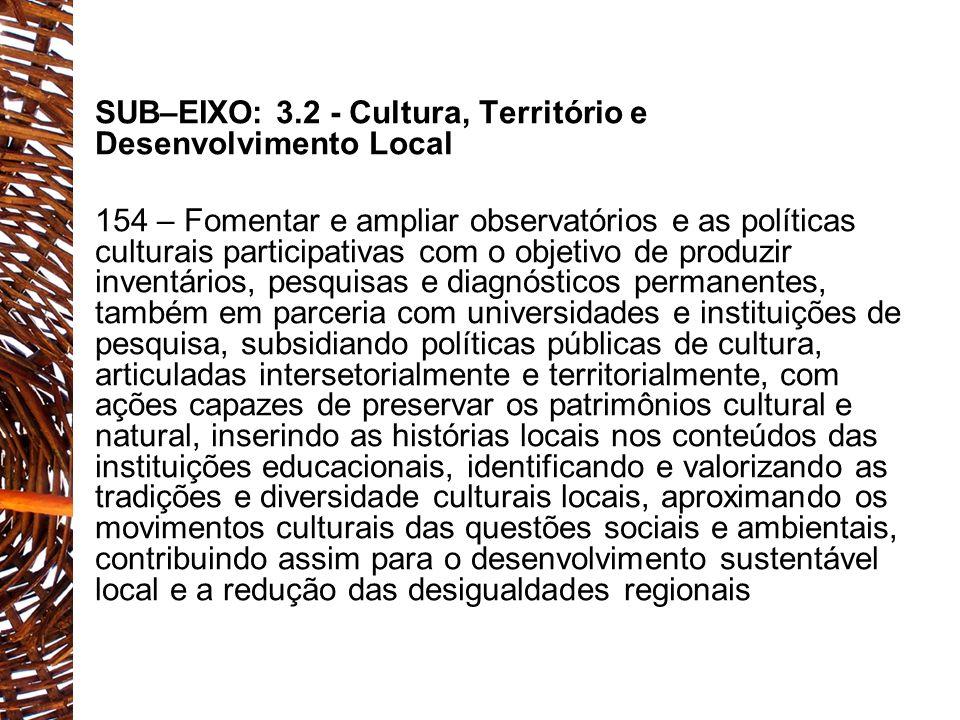 SUB–EIXO: 3.2 - Cultura, Território e Desenvolvimento Local