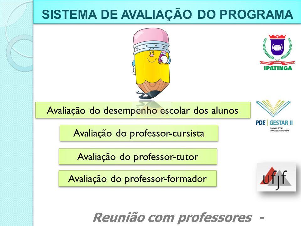 SISTEMA DE AVALIAÇÃO DO PROGRAMA
