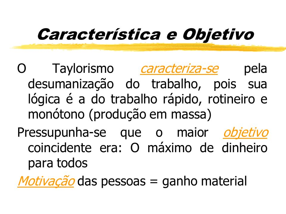 Característica e Objetivo