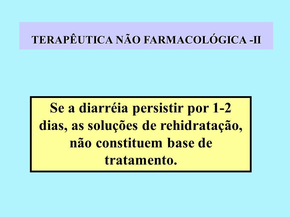 TERAPÊUTICA NÃO FARMACOLÓGICA -II