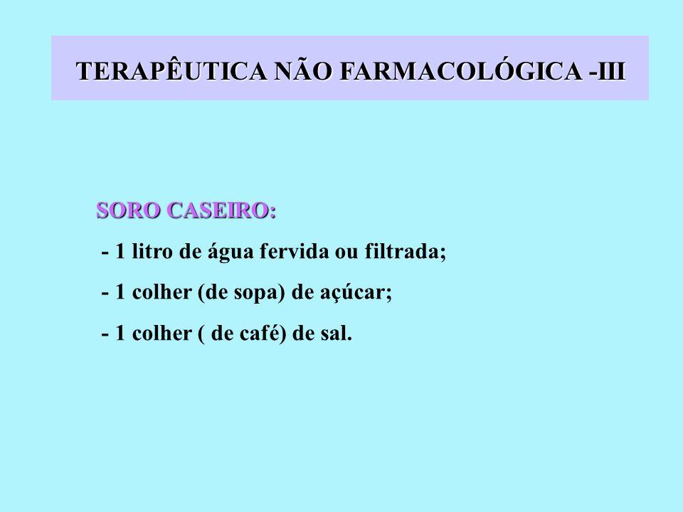 TERAPÊUTICA NÃO FARMACOLÓGICA -III