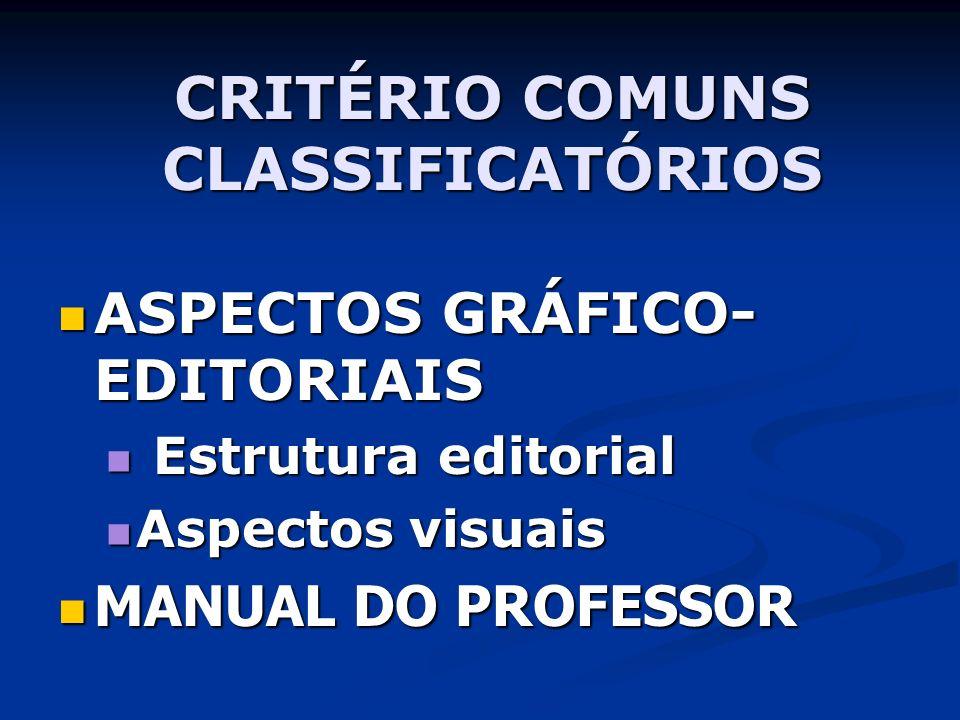CRITÉRIO COMUNS CLASSIFICATÓRIOS