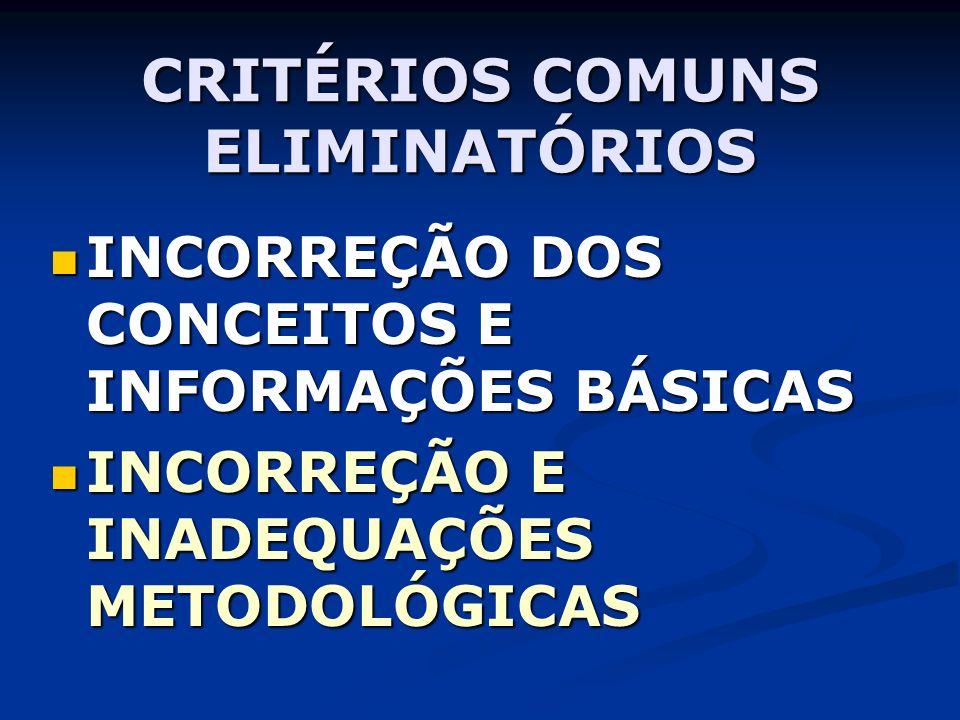 CRITÉRIOS COMUNS ELIMINATÓRIOS