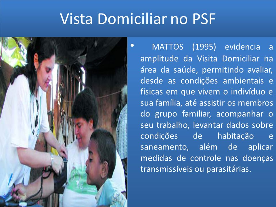 Vista Domiciliar no PSF