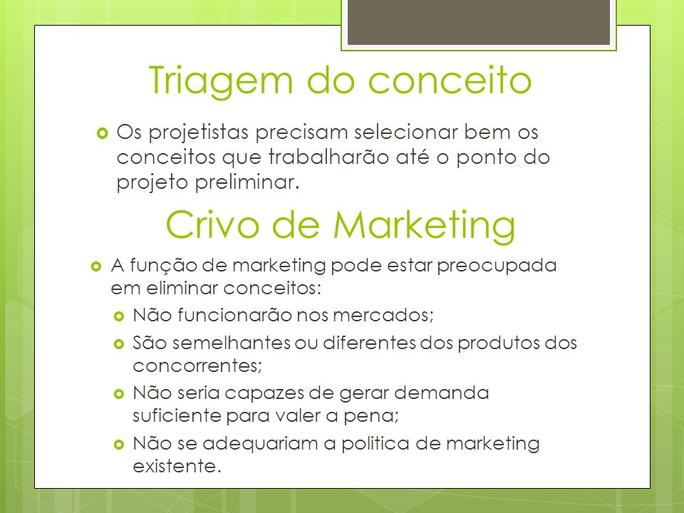 Triagem do conceito Crivo de Marketing
