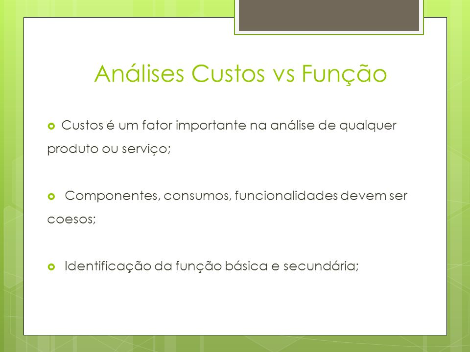 Análises Custos vs Função